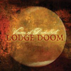 Lodge Doom - Visions of Dunkelheit