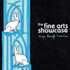 The Fine Arts Showcase - Sing Rough Bunnies